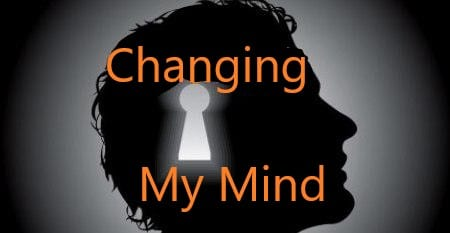 The Process of Changing My Mind