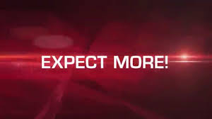 Expect More Because There is More