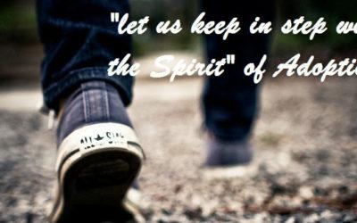 Walking in the Spirit of Adoption
