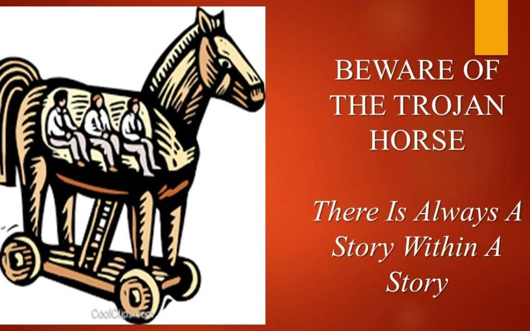 Beware of the Trojan Horse