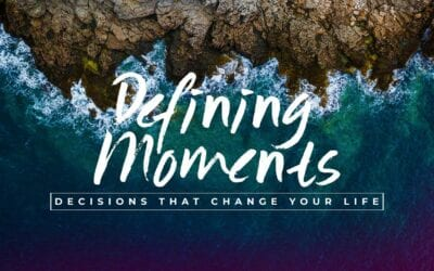 What Is Your Defining Moment?