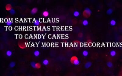 Way More Than Decorations