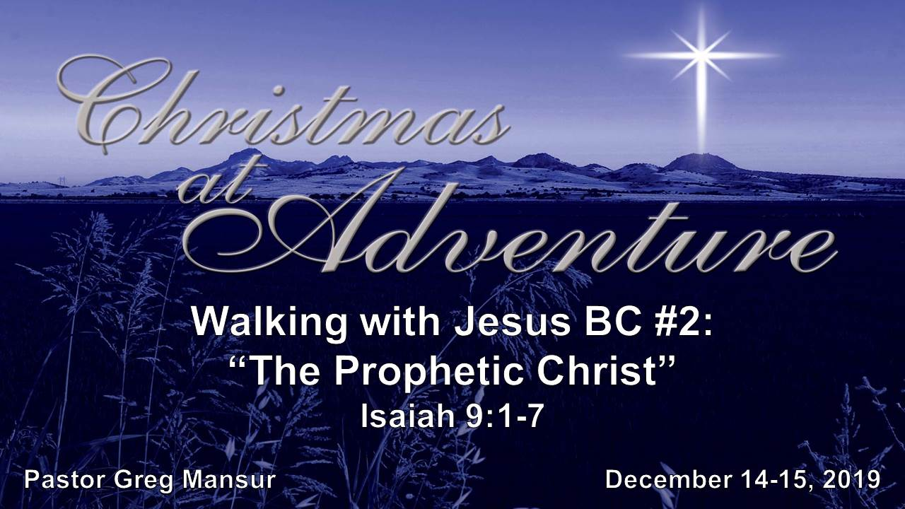 2 BC-The Prophetic Christ