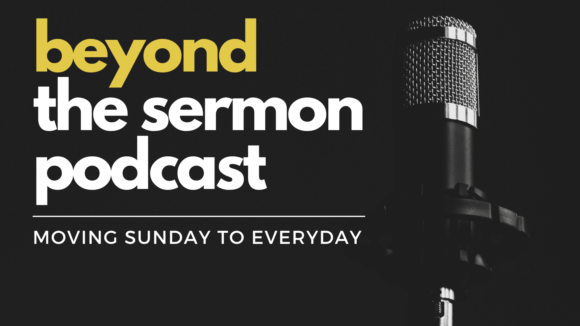 PODCAST | Beyond The Sermon: The Value of Wisdom