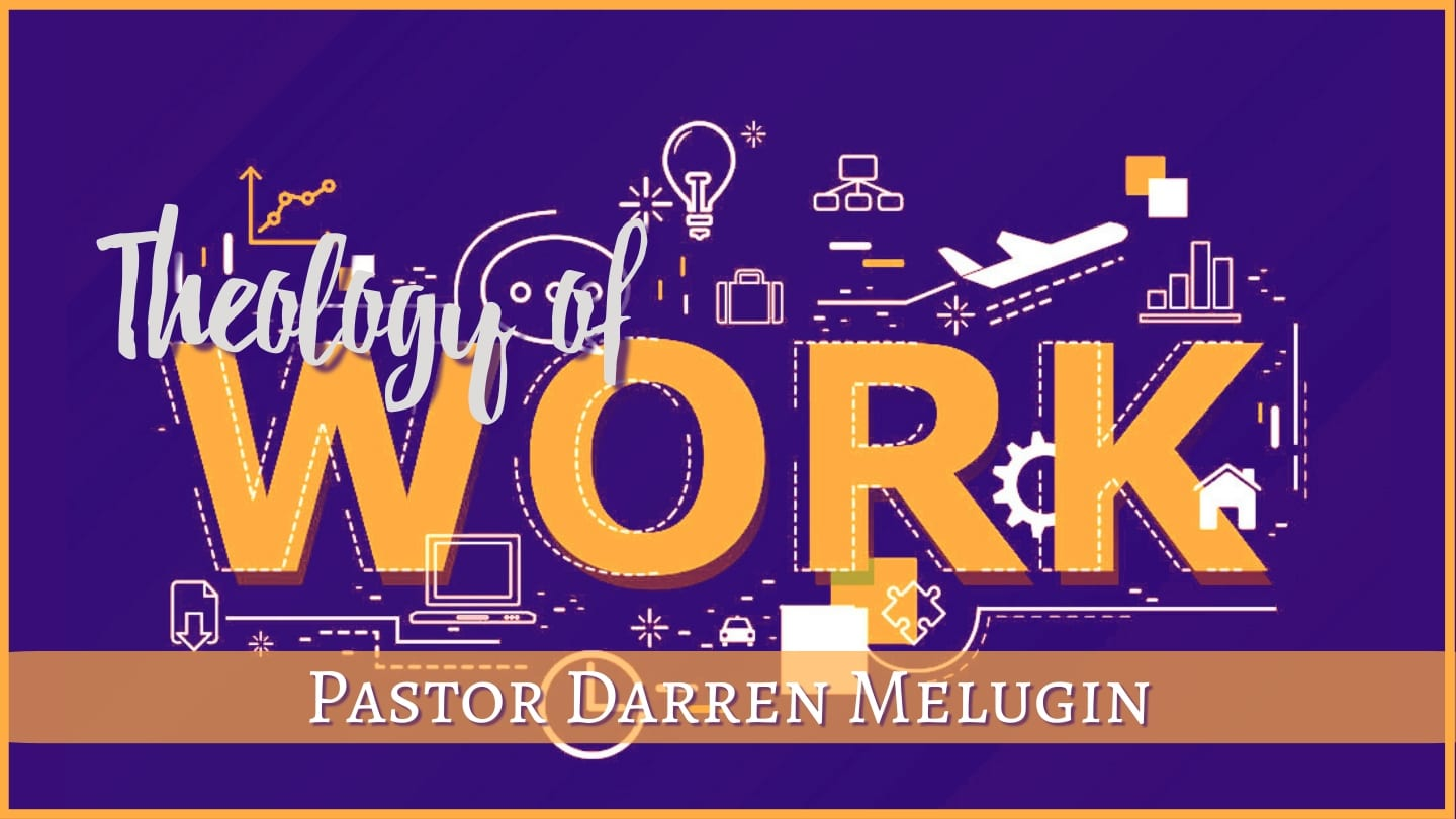 Theology of Work – Fountain