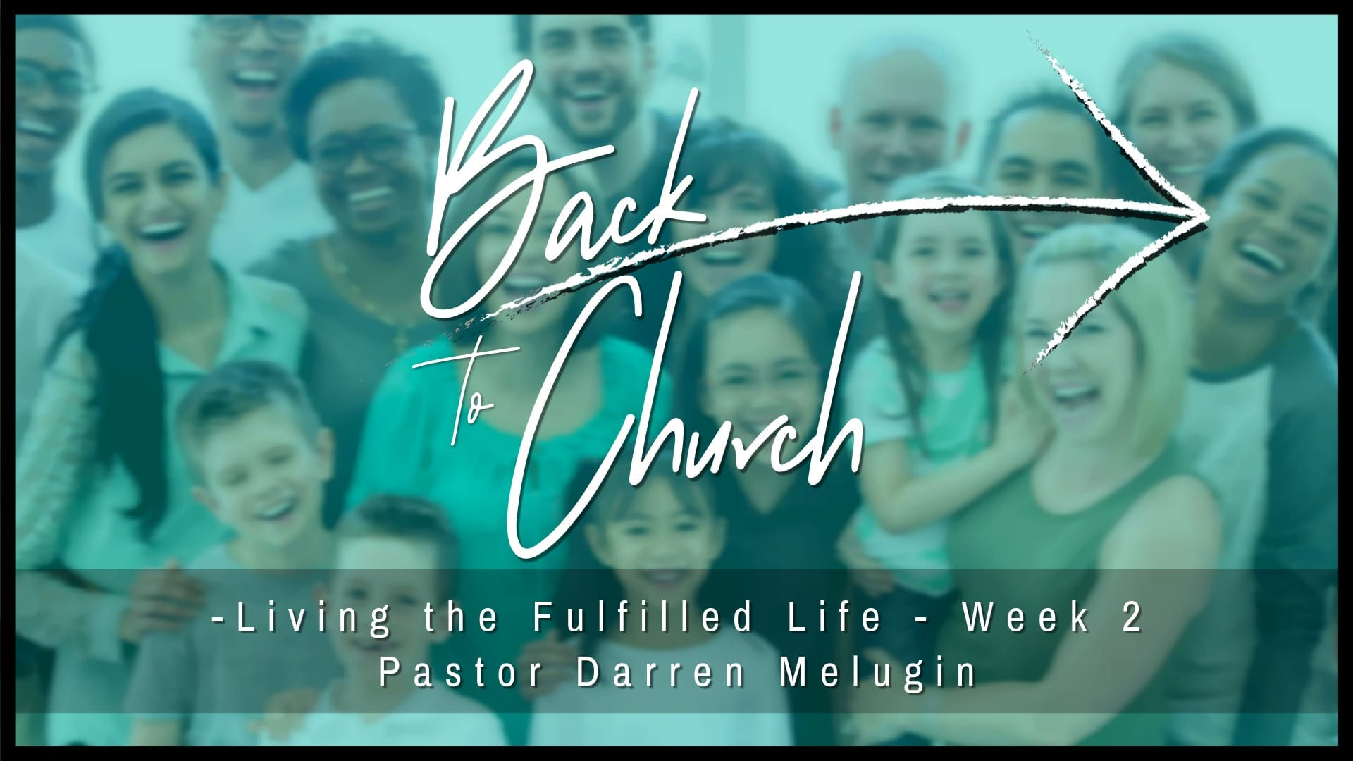 Back to Church – Week 2 – The Church is Light – Fountain