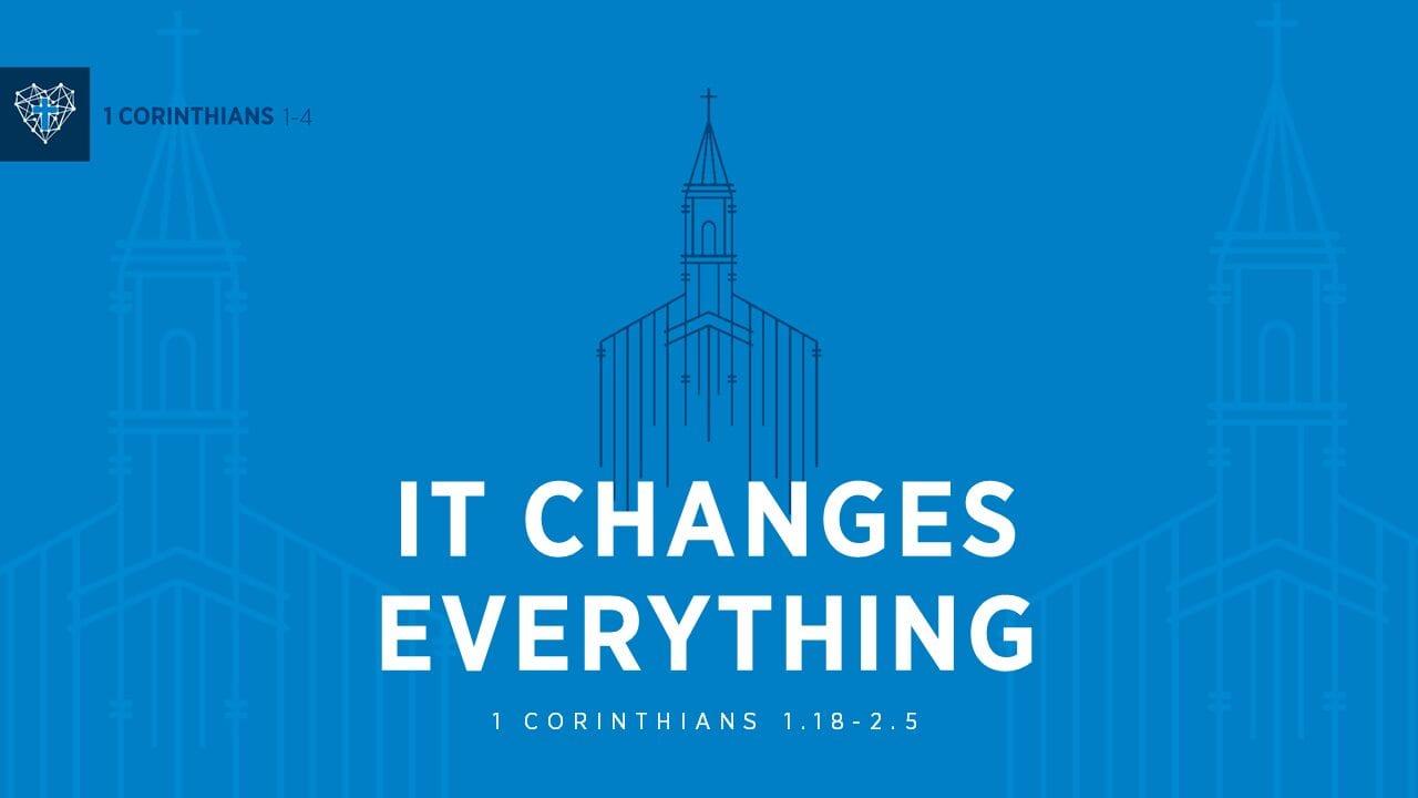 Cross Church : Cross Changes Everything