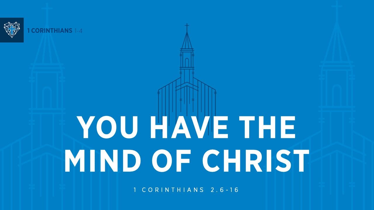 Cross Church : The Mind of Christ