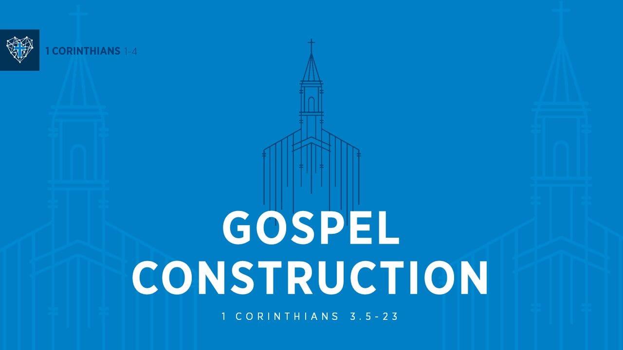 Cross Church : Gospel Construction