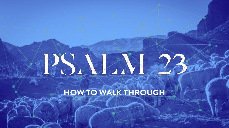 Psalm 23 – Week 2