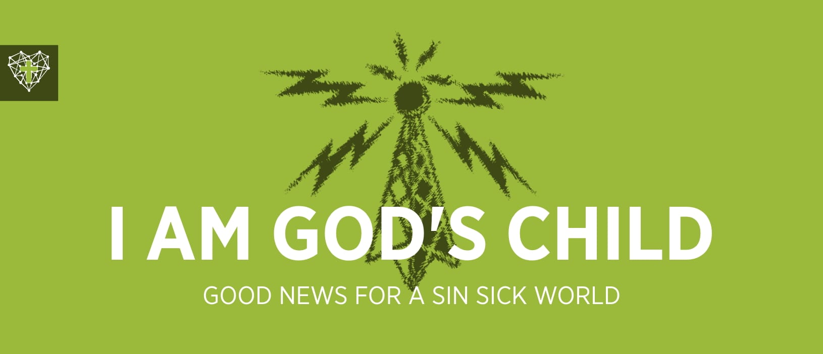 Good News : I Am a Child of God