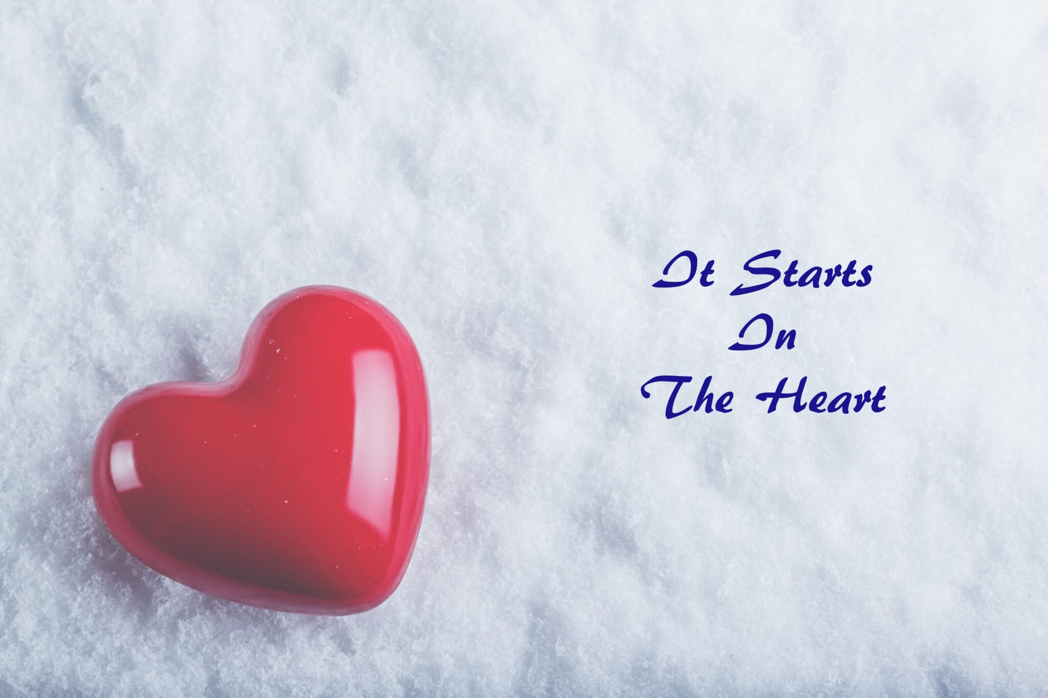 It Starts in the Heart