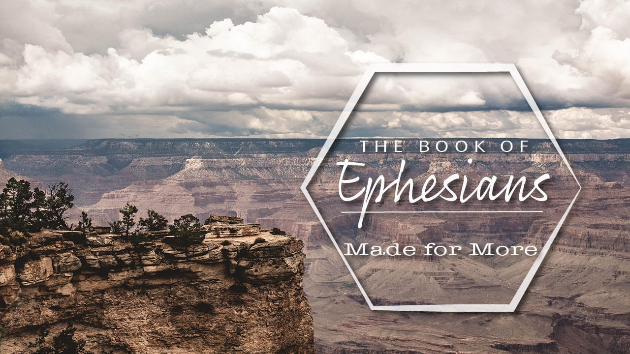 Ephesians Week 3