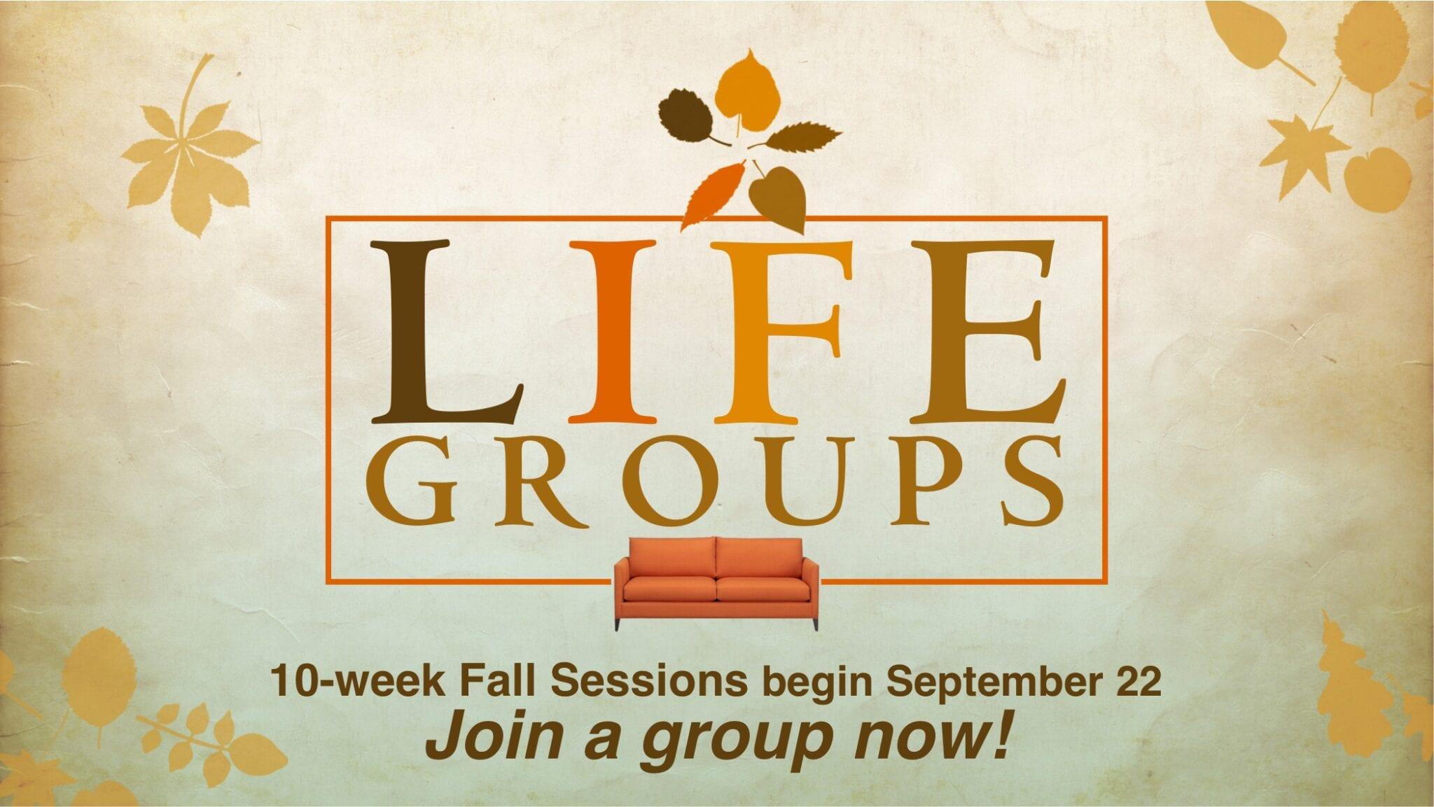 LifeGroups 10-week Fall Session