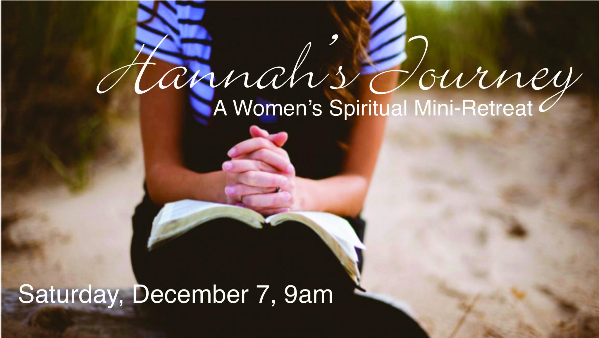Hannah's Journey, women's mini-retreat