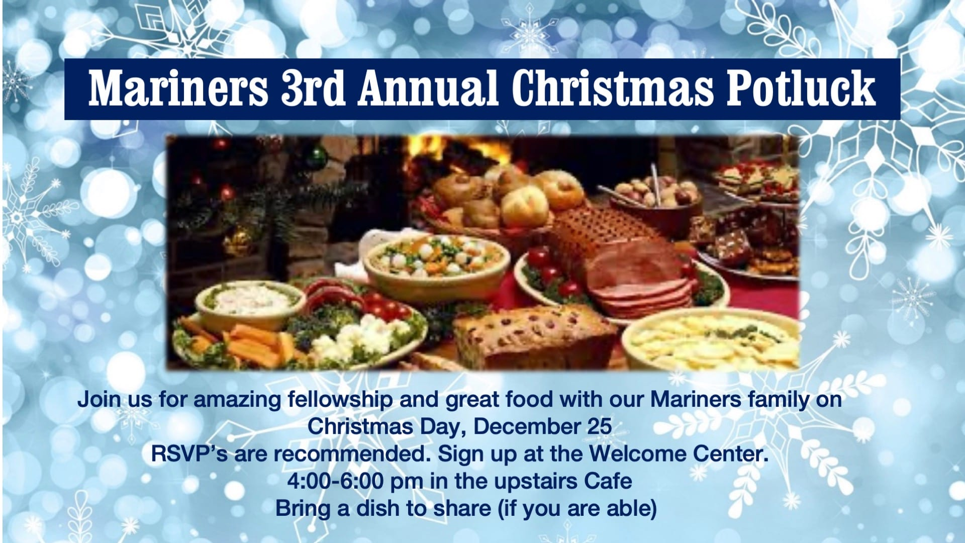 Christmas Potluck Dinner at Mariners!