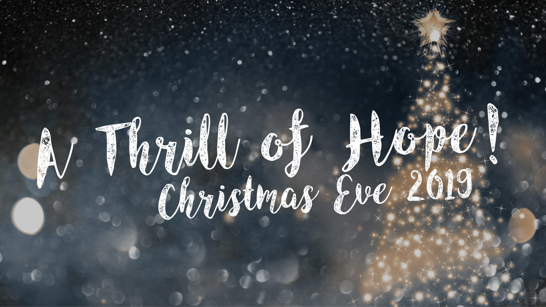 A Thrill of Hope – Christmas Eve