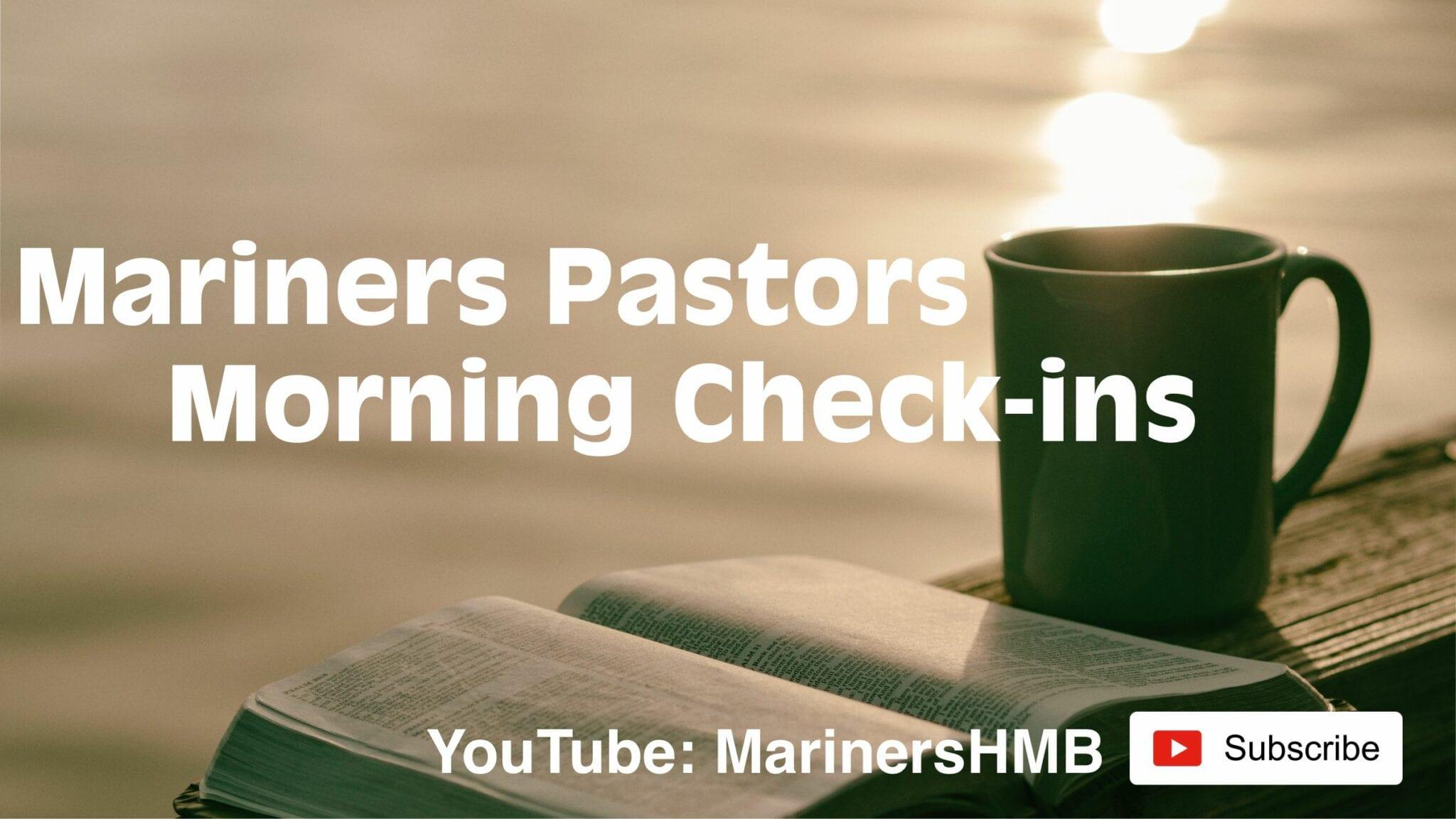 Pastors Morning Check-in