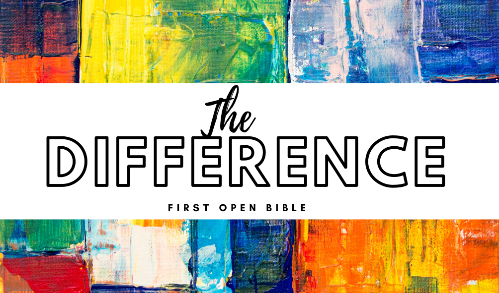 The Difference – God's Word