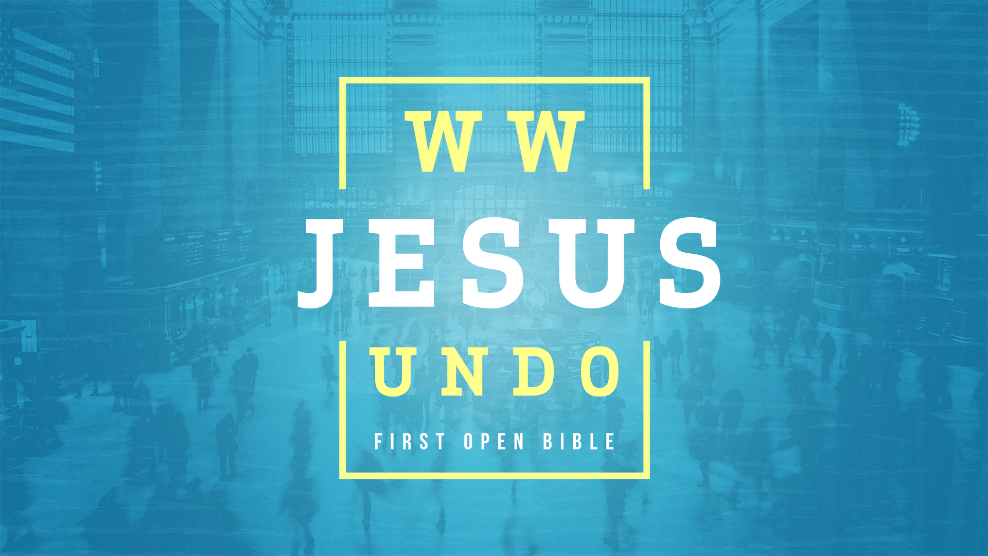 What Would Jesus Undo – Self