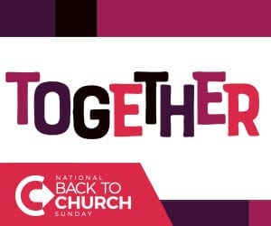 Back To Church Sunday 2019 Together