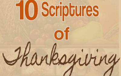 10 Scriptures of Thanksgiving
