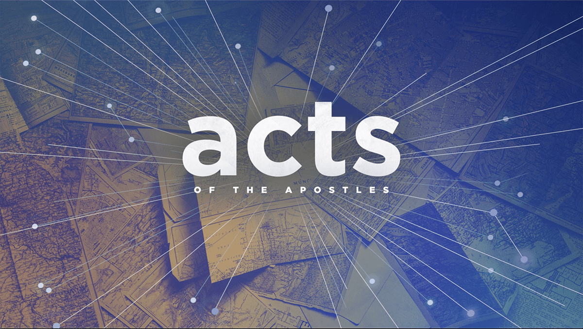 Acts of the Apostles Week 16