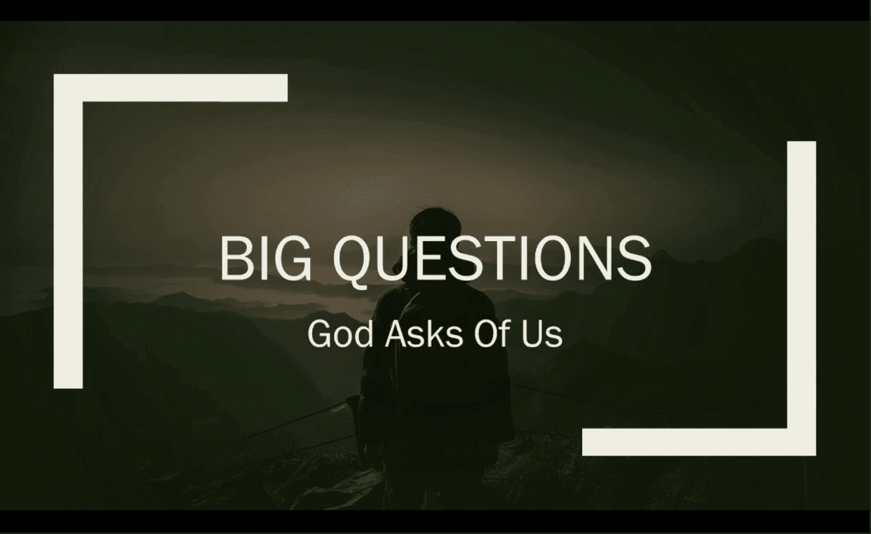 Big Questions – Who Do You Say I Am