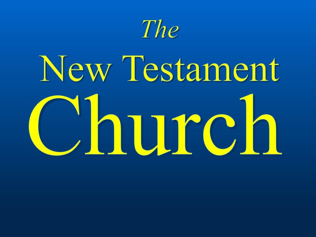 5 characteristics of a New Testament Church