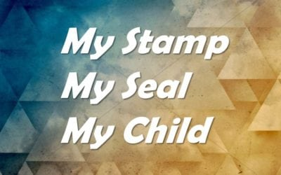 My Stamp My Seal My Child