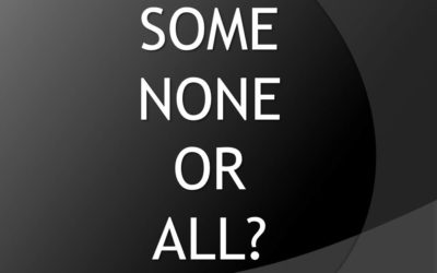 Some, None, All