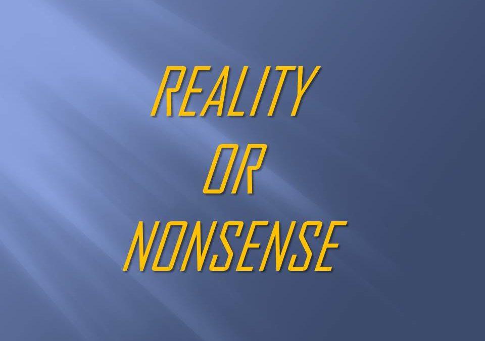 Reality or Nonsense