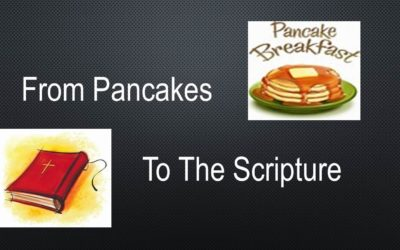 From Pancakes To The Scriptures