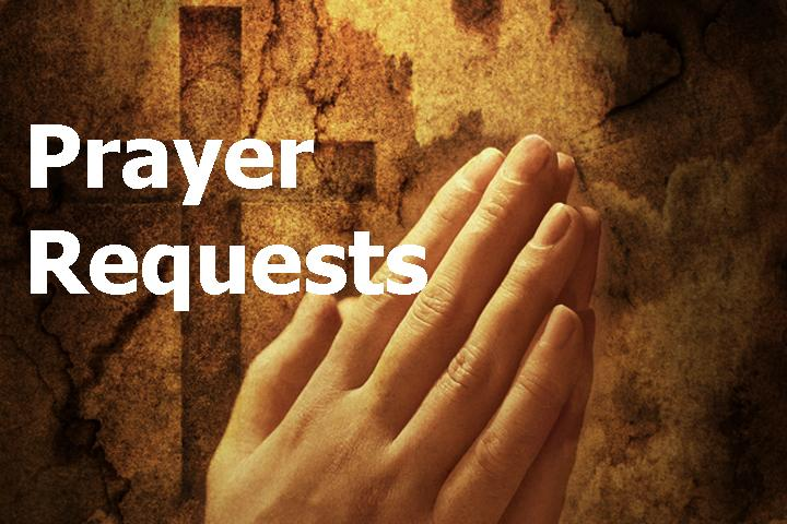 Prayer Requests   Cornerstone Christian Church