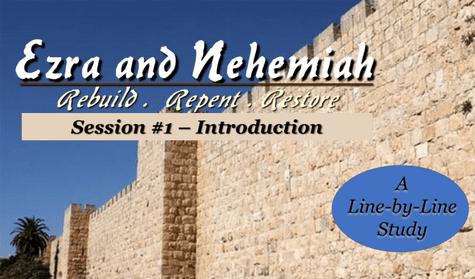 Ezra-Nehemiah: Rebuild, Repent, Restore