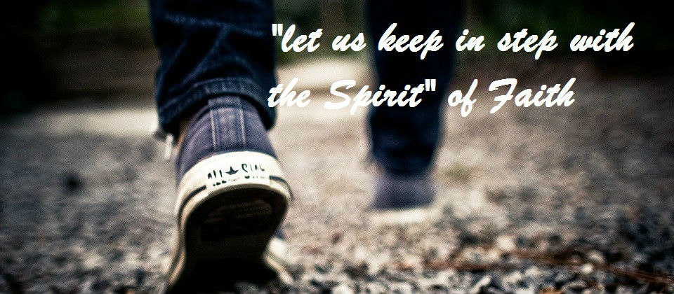 Walking in the Spirit of Faith