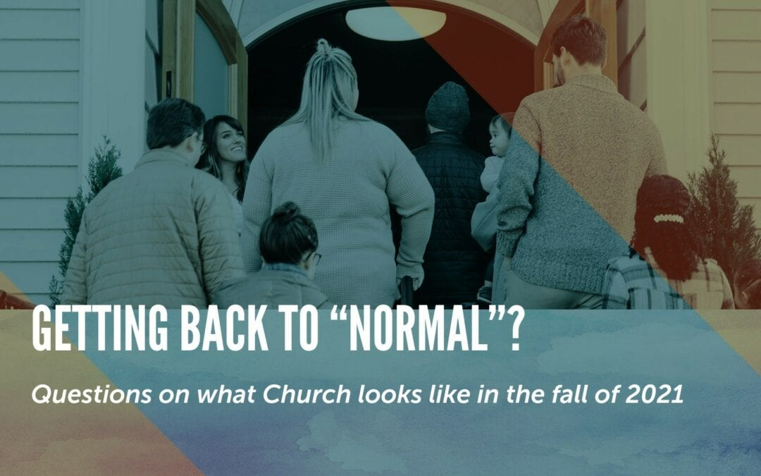 """Getting Back to """"Normal""""?"""