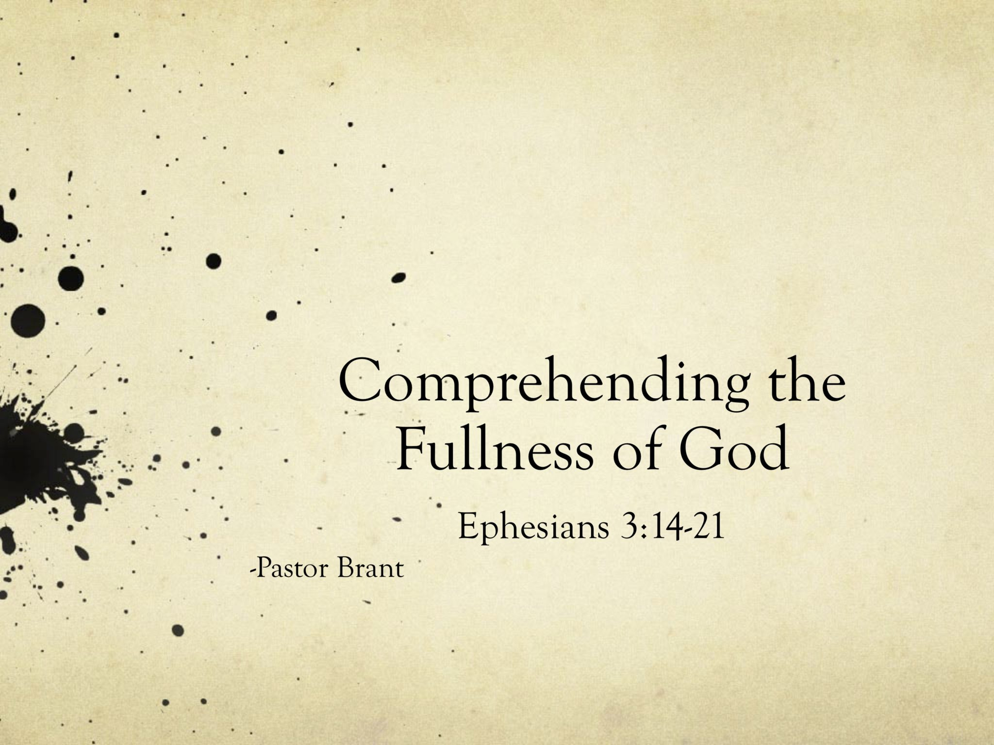 Comprehending The Fullness Of God
