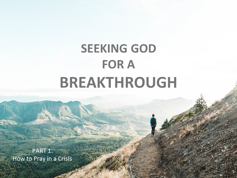Praying & Fasting For A Breakthrough