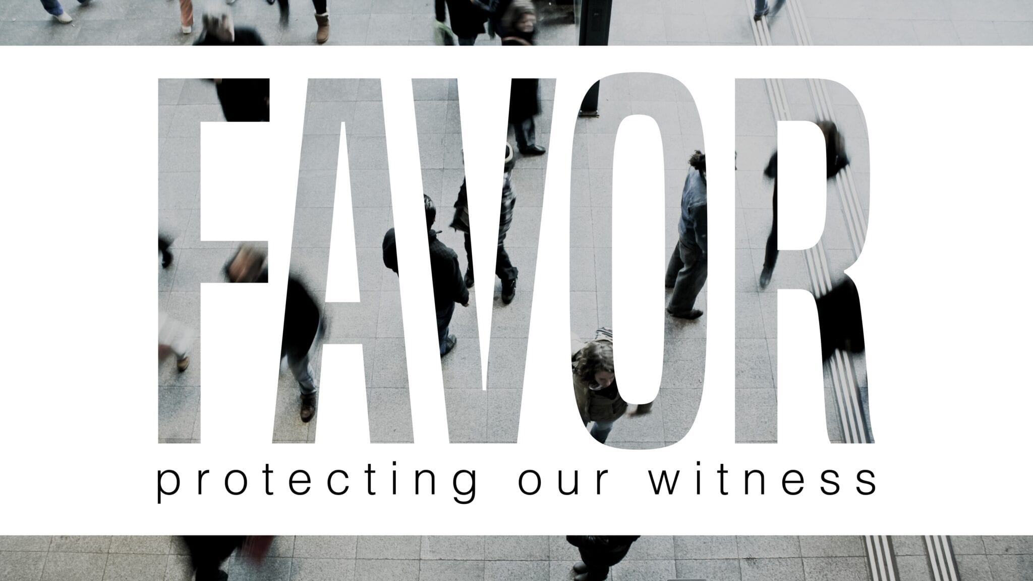 Favor – Kindness and Family