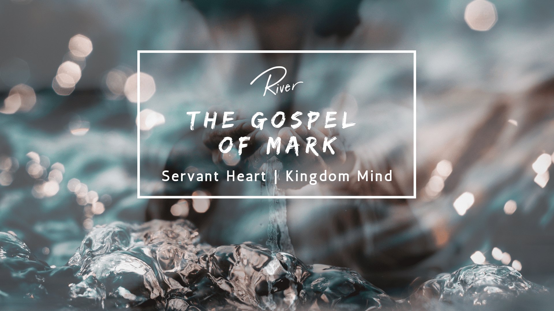 Servant Heart, Kingdom Mind – Mark 1:14-45