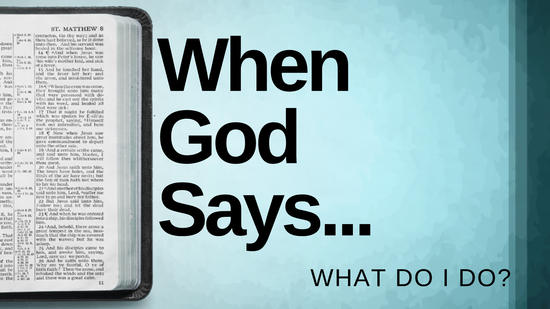 When God Says… GO!