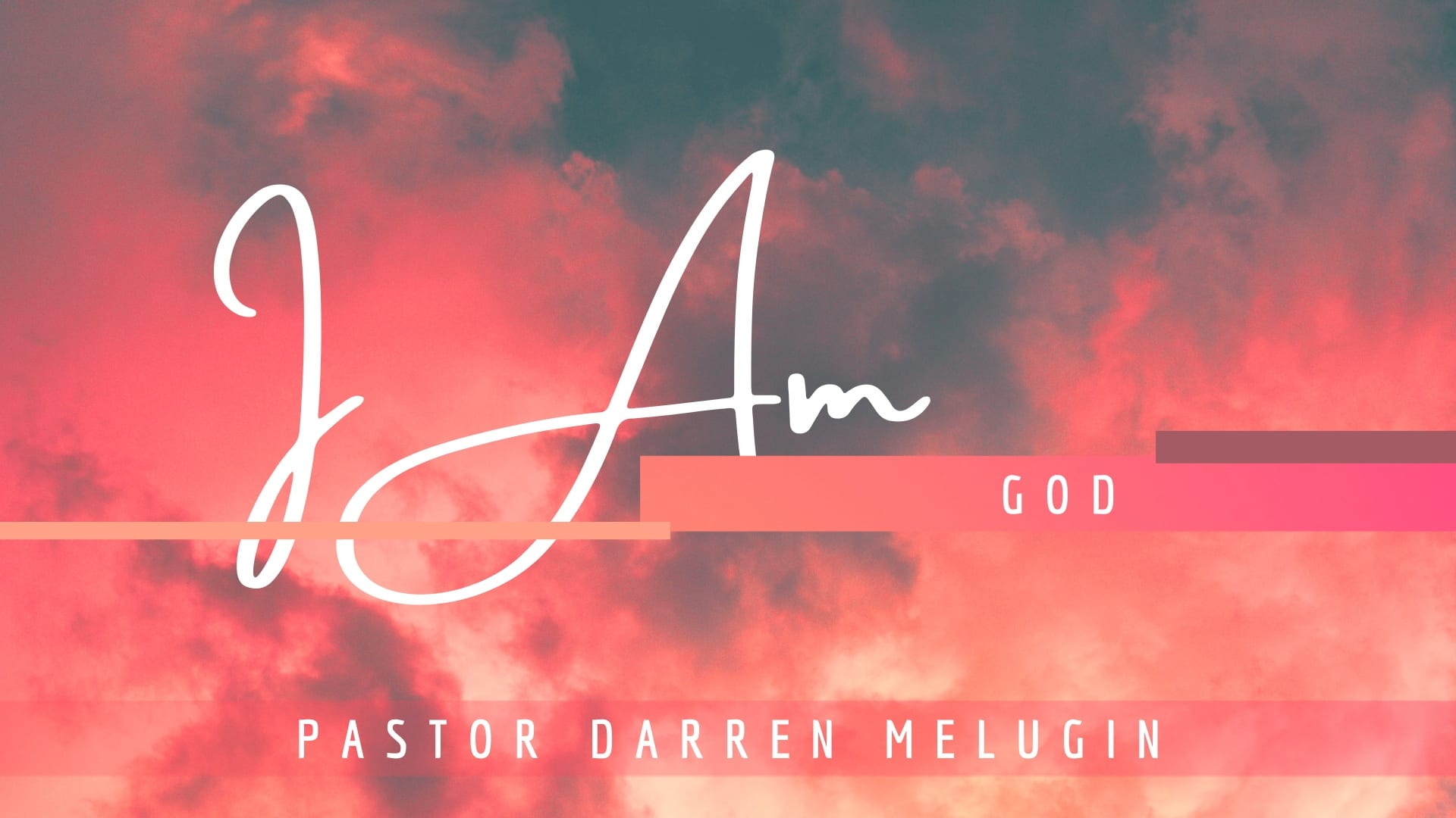 I Am – God – Week 1 – Fountain