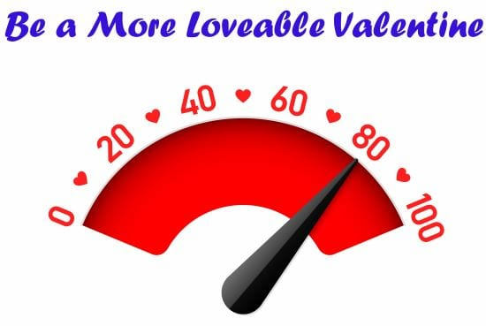 Be A More Loveable Valentine