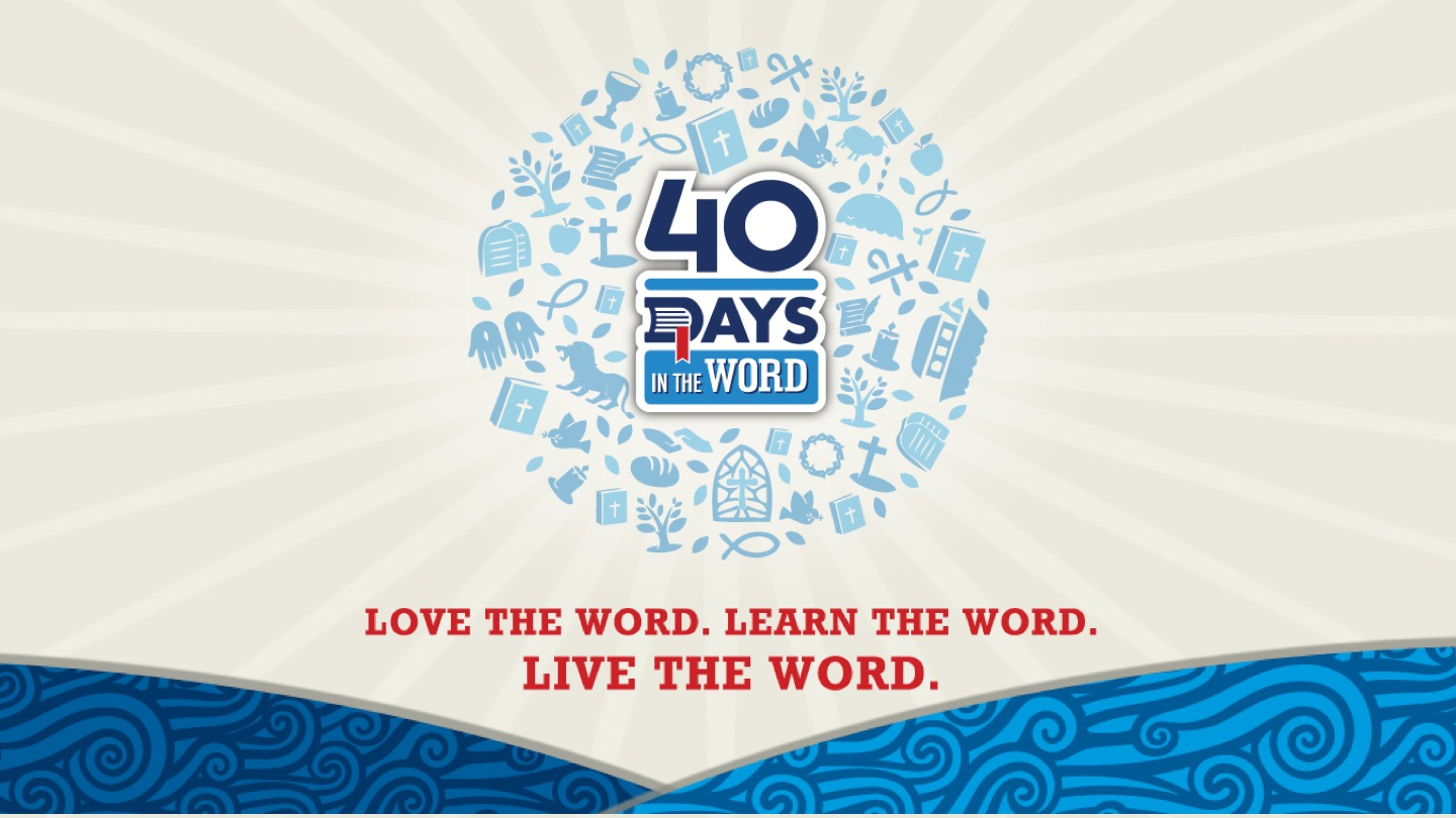 40 Days in the Word message series logo