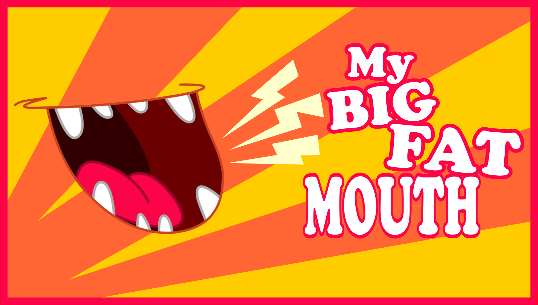 My Big Fat Mouth message series logo
