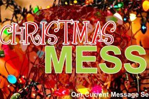 Christmas Mess message series logo