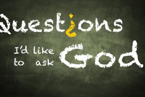 Questions I'd like to ask God message series logo