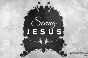 Seeing Jesus message series logo