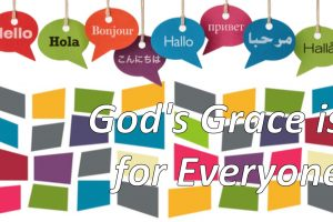 God's Grace is For Everyone message series logo